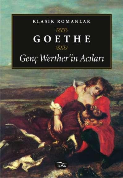 Genç Werther'in Acıları – Johann Wolfgang Von Goethe