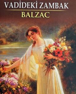Vadideki Zambak – Honore De Balzac