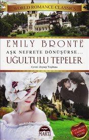 Uğultulu Tepeler – Emily Bronte