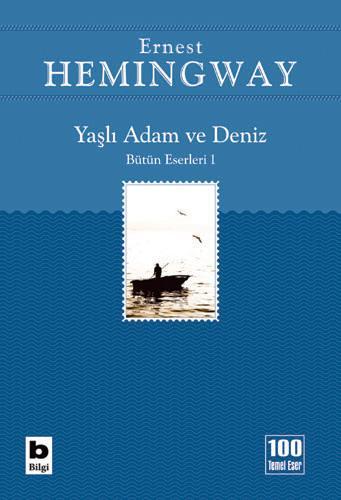 Yaşlı Adam ve Deniz (İhtiyar Balıkçı) – Ernest Hemingway
