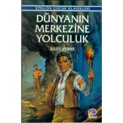 Dünyanın Merkezine Seyahat – Jules Verne