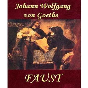 Faust – Johann Wolfgang Von Goethe