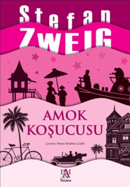 Amok Koşucusu – Stefan Zweig