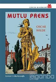 Mutlu Prens – Oscar Wilde