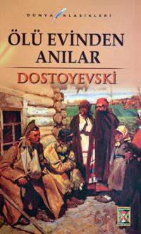 Ölüler Evinden Anılar – Dostoyevski