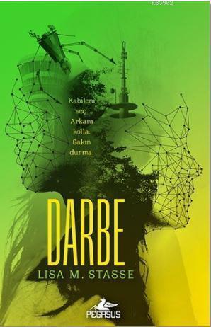 Darbe (Sürgün 3. Kitap) – Lisa M. Stasse