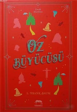 Oz Büyücüsü – L. Frank Baum