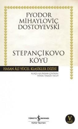Stepançikovo Köyü – Dostoyevski