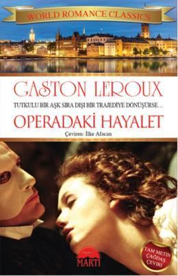 Operadaki Hayalet – Gaston Leroux