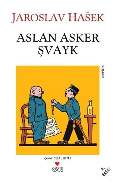 Aslan Asker Şvayk (Dünya Savaşı'nda Başından Geçenler) – Jaroslav Hasek