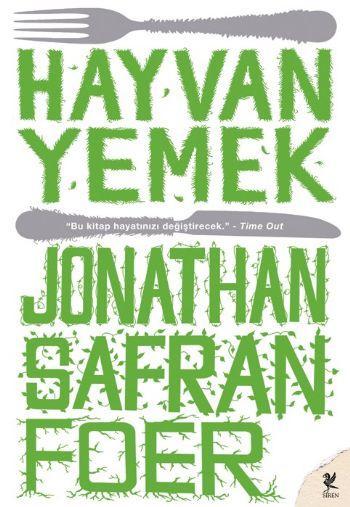 Hayvan Yemek – Jonathan Safran Foer
