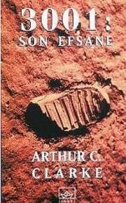 3001: Son Efsane – Arthur C. Clarke