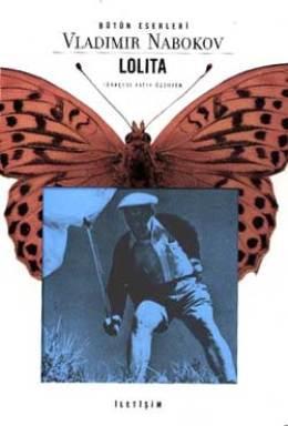 Lolita Beyaz Irktan Dul Bir Erkeğin İtirafları – Vladimir Nabokov
