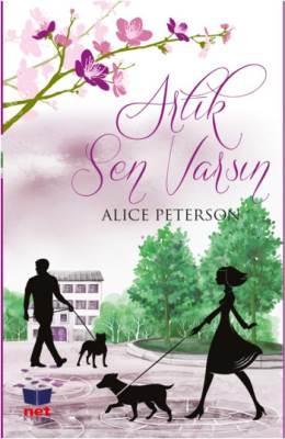 Artık Sen Varsın – Alice Peterson