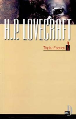 Toplu Eserler 2 – H. P. Lovecraft