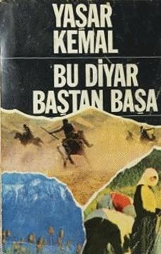 Bu Diyar Baştan Başa – Yaşar Kemal
