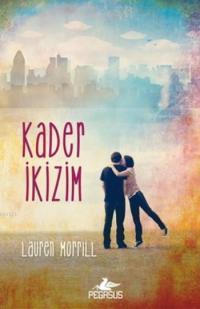 Kader İkizim – Lauren Morrill