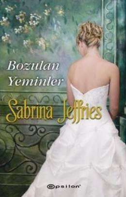 Bozulan Yeminler (Hellions of Halstead Hall Serisi 1) – Sabrina Jeffries