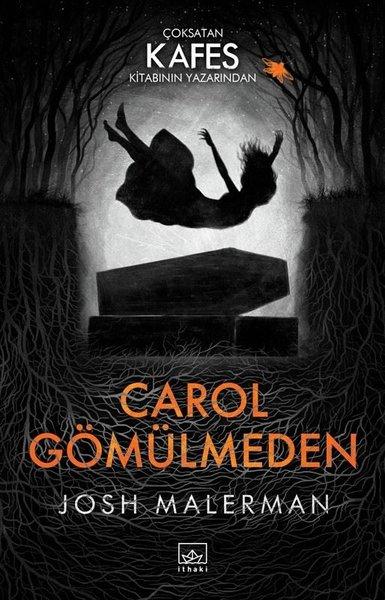 Carol Gömülmeden – Josh Malerman