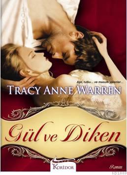 Gül ve Diken (The Trap Trilogy Serisi 2) – Tracy Anne Warren