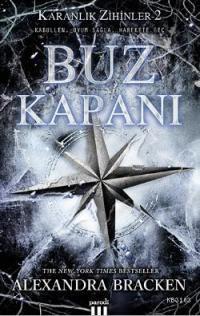 Buz Kapanı (The Darkest Minds (Karanlık Zihinler) Serisi 2) – Alexandra Bracken