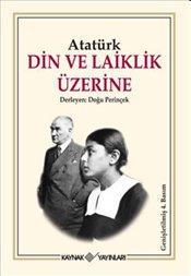 Din ve Laiklik Üzerine (Atatürk) – Doğu Perinçek