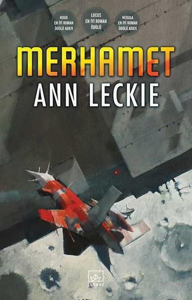 Merhamet (Radch İmparatorluğu Serisi #3) – Ann Leckie