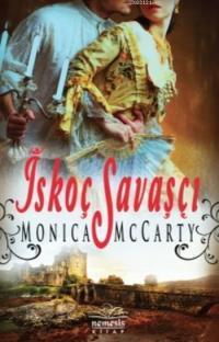 İskoç Savaşçı – Monica McCarty