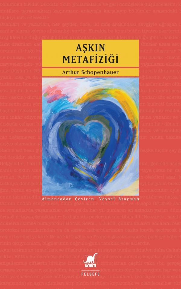 Aşkın Metafiziği – Arthur Schopenhauer