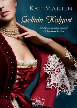Gelinin Kolyesi (Necklace Trilogy 1) – Kat Martin