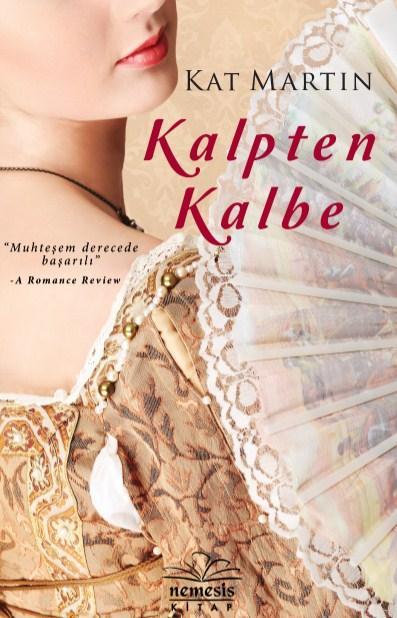 Kalpten Kalbe (Heart Trilogy 1) – Kat Martin