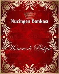 Nucingen Bankası – Honore De Balzac