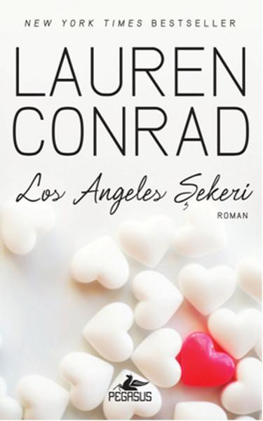 Los Angeles Şekeri – Lauren Conrad