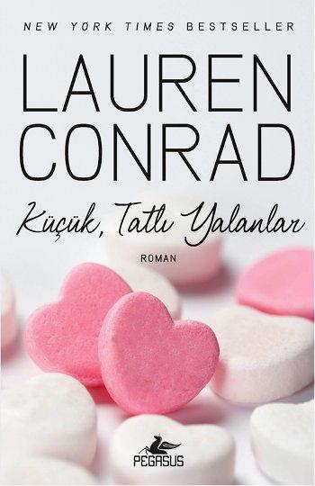 Küçük Tatlı Yalanlar (L.A. Candy Serisi 2) – Lauren Conrad