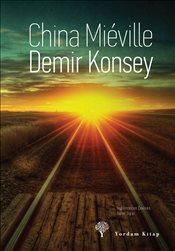 Demir Konsey – China Mieville