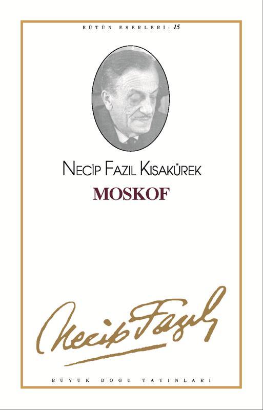 Tarihimizde Moskof – Necip Fazıl Kısakürek