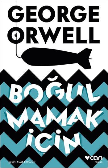 Boğulmamak İçin – George Orwell