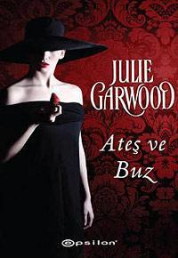 Ateş ve Buz (Buchanan-Renard Serisi 7) – Julie Garwood