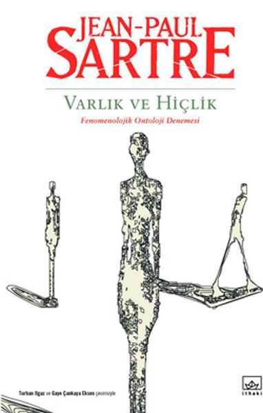 Varlık ve Hiçlik (Fenomenolojik Ontoloji Denemesi) – Jean-Paul Sartre,