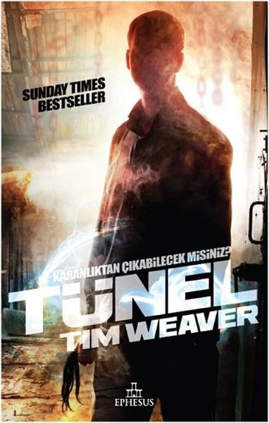 Tünel – Tim Weaver
