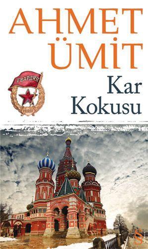 Kar Kokusu – Ahmet Ümit