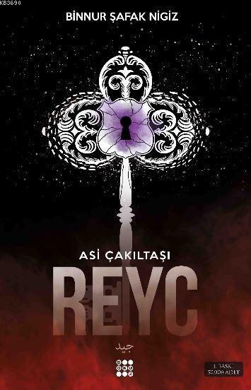Reyc ( Asi Çakıltaşı) – Binnur Nigiz