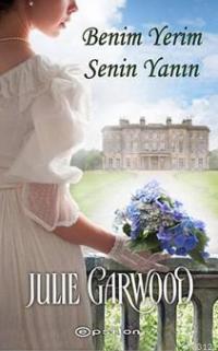 Benim Yerim Senin Yanın (Crown's Spies Serisi 4) – Julie Garwood
