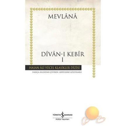 Divan-ı Kebir I – Mevlana Celaleddin-i Rumi