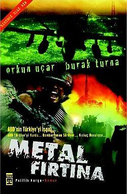Metal Fırtına 1 – ABD'nin Türkiye'yi İşgali – Burak Turna