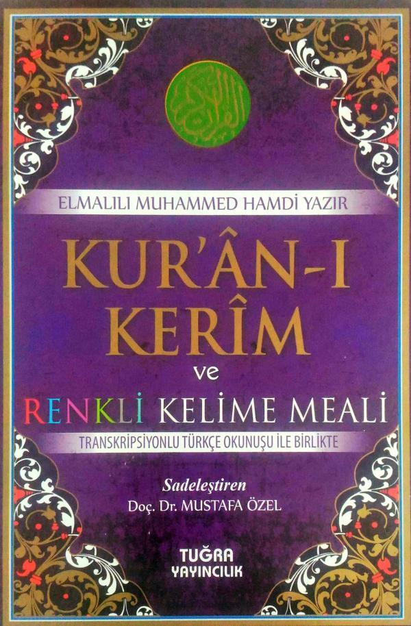 Kuran-ı Kerim ve Kelime Meali – Elmalılı Muhammed Hamdi Yazır
