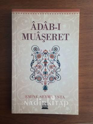 Adab-ı Muaşeret – Emine Şeyma Usta