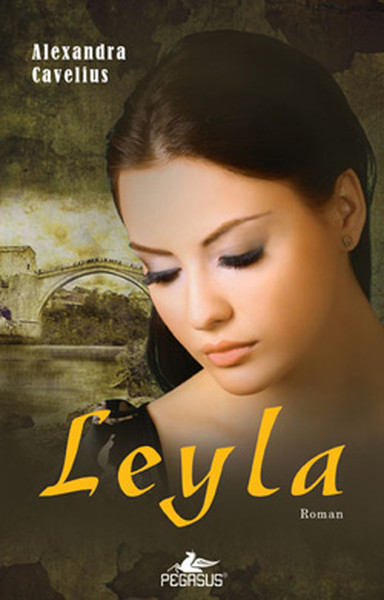 Leyla – Alexandra Cavelius