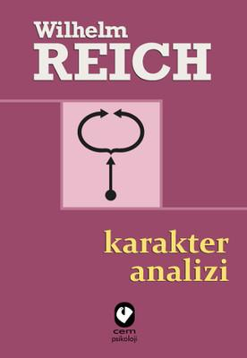 Karakter Analizi – Wilhelm Reich