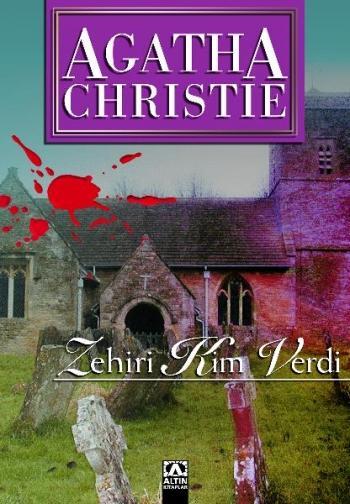 Zehiri Kim Verdi – Agatha Christie